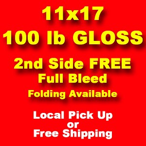 2,000, 11x17 100lb gloss text, 2nd side printed free